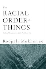 The Racial Order of Things