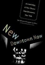 New Downtown Now af Young Jean Lee, Mac Wellman
