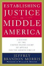 Establishing Justice in Middle America