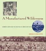 A Manufactured Wilderness