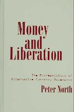 Money and Liberation af Peter North