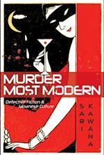 Murder Most Modern af Sari Kawana