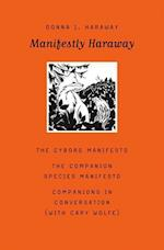 Manifestly Haraway (Posthumanities)