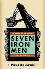 Seven Iron Men (The Fesler-Lampert Minnesota Heritage Book Series)