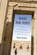 Beaches, Ruins, Resorts