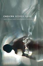 Choices Women Make