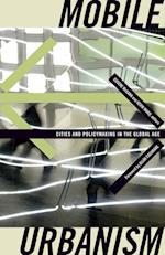 Mobile Urbanism af Kevin Ward, Doreen Massey, Allan Cochrane