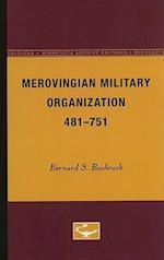 Merovingian Military Organization, 481-751 af Bernard S Bachrach