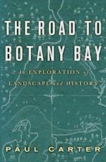 Road to Botany Bay af Paul Carter