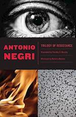 Trilogy of Resistance af Timothy S Murphy, Antonio Negri