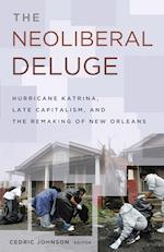 Neoliberal Deluge