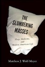The Slumbering Masses (A Quadrant Book)