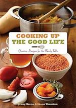Cooking Up the Good Life