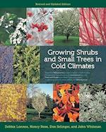 Growing Shrubs and Small Trees in Cold Climates af Nancy Rose, John Whitman