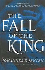 The Fall of the King af Johannes V Jensen