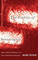 Erotics of Sovereignty af Mark Rifkin