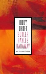 Body Drift (Posthumanities)