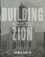 Building Zion af Thomas Carter