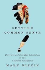 Settler Common Sense af Mark Rifkin