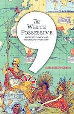 The White Possessive (Indigenous Americas)