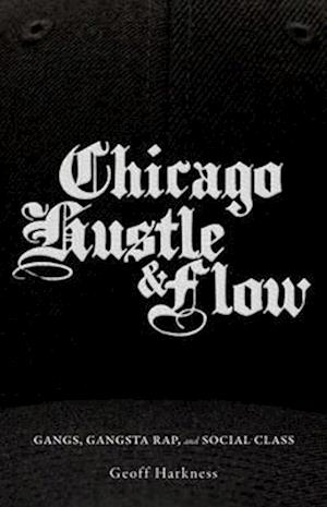 Chicago Hustle and Flow