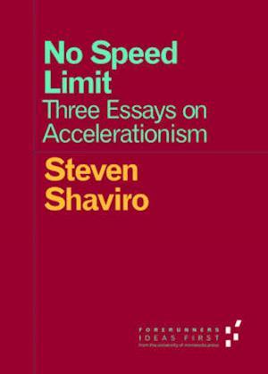 Bog, paperback No Speed Limit af Steven Shaviro