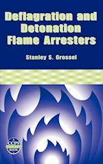 Deflagration and Detonation Flame Arresters (CCPS Concept Books)