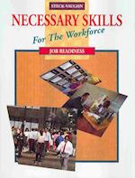 Steck-Vaughn Necessary Skills for the Workforce (Necessary Skill Workforce)