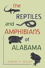 The Reptiles and Amphibians of Alabama Reptiles and Amphibians of Alabama Reptiles and Amphibians of Alabama af Robert H. Mount