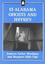 13 Alabama Ghosts and Jeffrey af Kathryn Tucker Windham