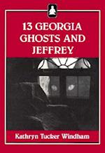 13 Georgia Ghosts and Jeffrey af Kathryn Tucker Windham