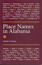 Place Names in Alabama Place Names in Alabama Place Names in Alabama af Virginia O. Foscue