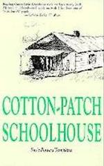 Cotton Patch Schoolhouse af Susie Powers Tompkins