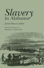 Slavery in Alabama af James Benson Sellers, J. Sellers