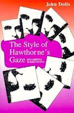 The Style of Hawthorne's Gaze af John Dolis
