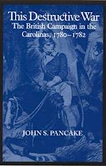 This Destructive War af John S. Pancake
