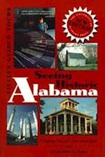 Seeing Historic Alabama af Virginia Van Der Veer Hamilton, Jacqueline A. Matte