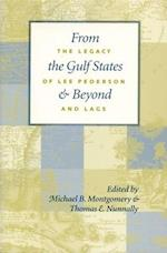 From the Gulf States and Beyond af Lee Pederson, Thomas M. Nunnally