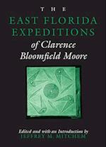 The East Florida Expeditions of Clarence Bloomfield Moore af Clarence Bloomfield Moore, Jay I Kislak Reference Collection (Libra