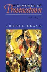 The Women of Provincetown, 1915-1922 af Cheryl Black