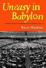 Uneasy in Babylon