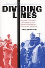 Dividing Lines af J. Mills Thornton