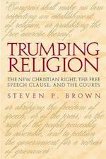 Trumping Religion af Steven P. Brown