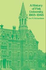 A History of Fisk University, 1865-1946 af Joe M. Richardson