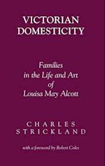 Victorian Domesticity Victorian Domesticity Victorian Domesticity af Charles Strickland