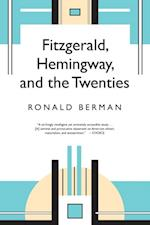 Fitzgerald, Hemingway, and the Twenties