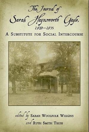The Journal of Sarah Haynsworth Gayle, 1827-1835