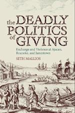 The Deadly Politics of Giving af Seth Mallios