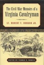 The Civil War Memoirs of a Virginia Cavalryman af Robert T. Hubard