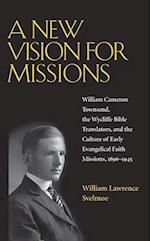 A New Vision for Missions af William Lawrence Svelmoe